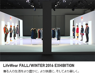 LifeWear FALL/WINTER 2016 EXHIBITION